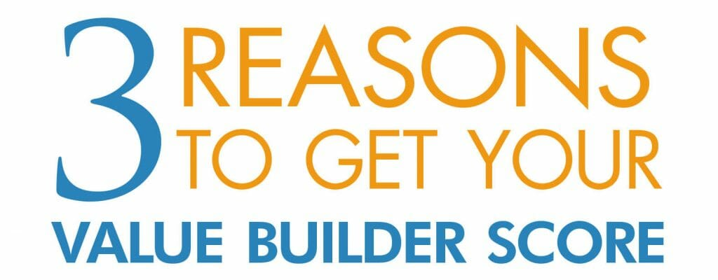 3 reasons to get your value builder score california business brokers christina lazurik woscoff