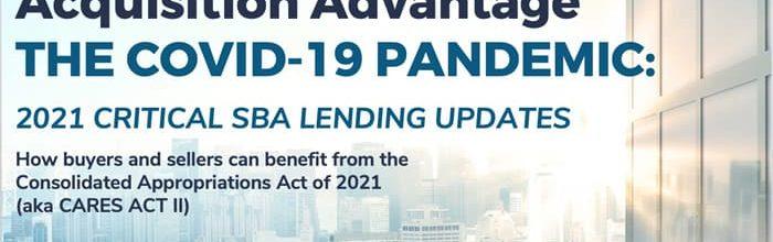 Creating a Business Acquisition Advantage – COVID-19 PANDEMIC